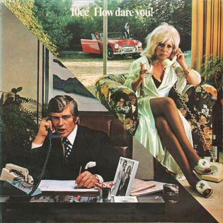 10cc-how-dare-you.jpg