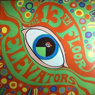 13th Floor Elevators – The Psychedelic Sounds Of The 13th Floor Elevators