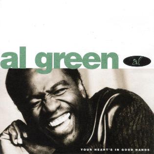 al-green-your-hearts-in-good-hands.jpg
