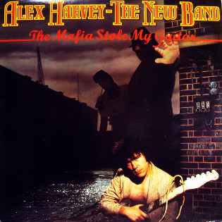 alex-harvey-the-new-band-the-mafia-stole-my-guitar.jpg