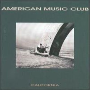 American Music Club – California