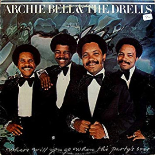 archie-bell-and-drells-where-will-you-go-when-partys-over.jpg