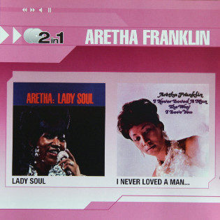 aretha-franklin-2-in-1-lady-soul-i-never-loved-a-man.jpg