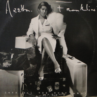 aretha-franklin-love-all-the-hurt-away.jpg