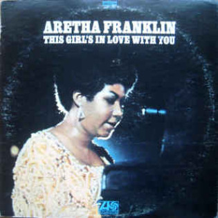aretha-franklin-this-girls-in-love-with-you.jpg