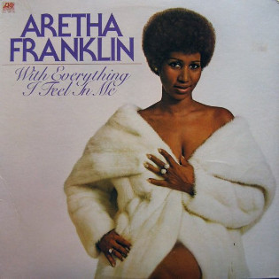 aretha-franklin-with-everything-i-feel-in-me.jpg