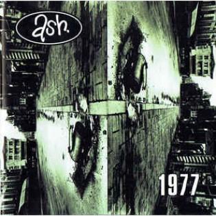 Ash – 1977