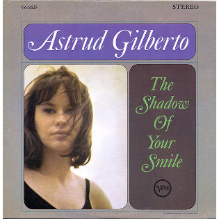 astrud-gilberto-the-shadow-of-your-smile.jpg