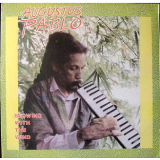 augustus-pablo-blowing-with-the-wind.jpg