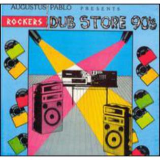 augustus-pablo-presents-rockers-dub-store-90s.jpg