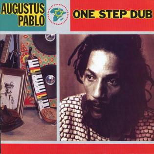 augustus-pablo-with-junior-delgado-one-step-dub.jpg
