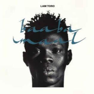 Baaba Maal – Lam Toro