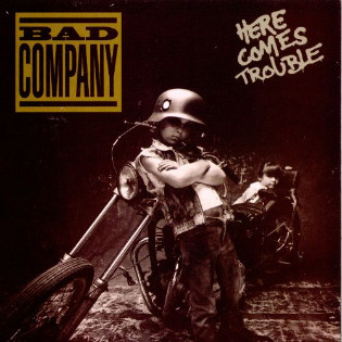 bad-company-here-comes-trouble.jpg