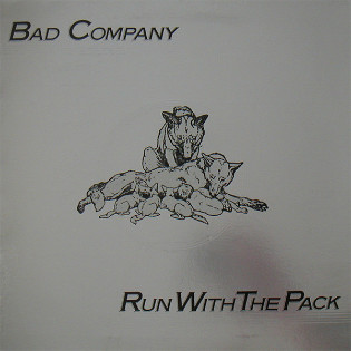 bad-company-run-with-the-pack.jpg