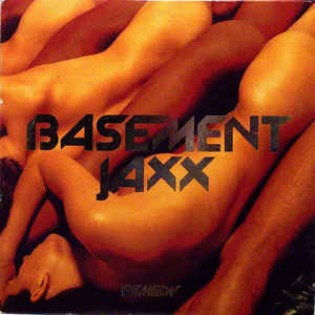Basement Jaxx – Remedy