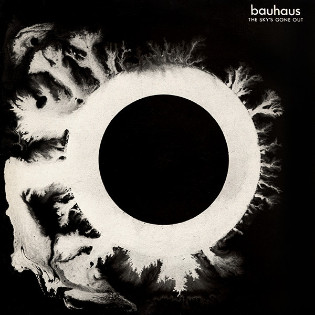 bauhaus-the-skys-gone-out.jpg