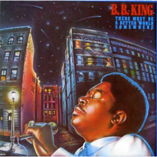 bb-king-there-must-be-a-better-world-somewhere.jpg