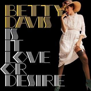 betty-davis-is-it-love-or-desire.jpg