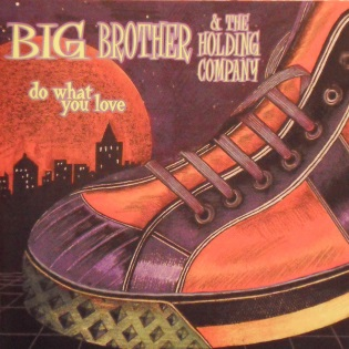 big-brother-and-the-holding-company-do-what-you-love.jpg