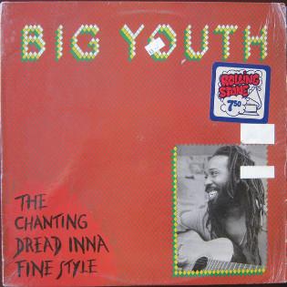 big-youth-the-chanting-dread-inna-fine-style.jpg