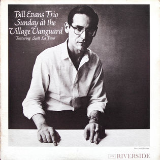 Bill Evans Trio featuring Scott La Faro – Sunday At The Village Vanguard