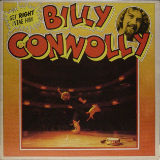 billy-connolly-get-right-intae-him.jpg