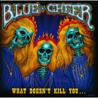 blue-cheer-what-doesnt-kill-you.jpg