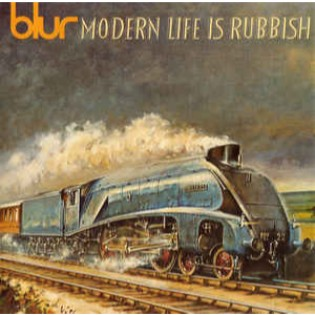 Blur – Modern Life Is Rubbish