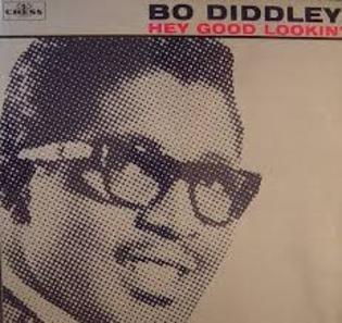 bo-diddley-hey-good-lookin.jpg