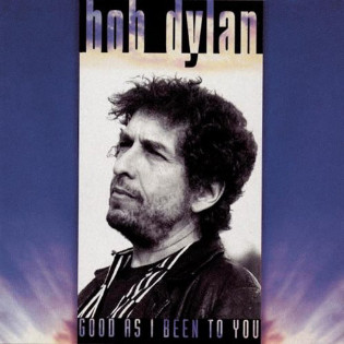 bob-dylan-good-as-i-been-to-you.jpg