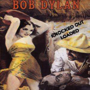 bob-dylan-knocked-out-loaded(1).jpg