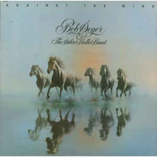 bob-seger-and-the-silver-bullet-band-against-the-wind.jpg