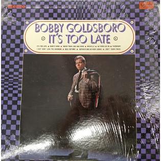 bobby-goldsboro-its-too-late.jpg