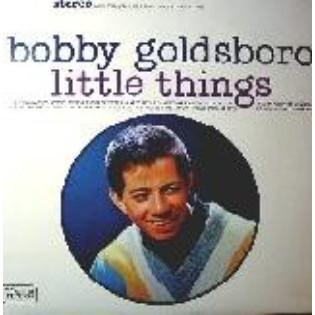 bobby-goldsboro-little-things.jpg