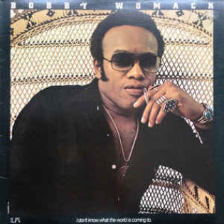 bobby-womack-i-dont-know-what-the-world-is-coming-to.jpg
