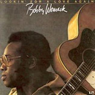 bobby-womack-lookin-for-a-love-again.jpg