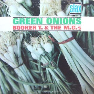 Booker T. and The M.G.'s – Green Onions