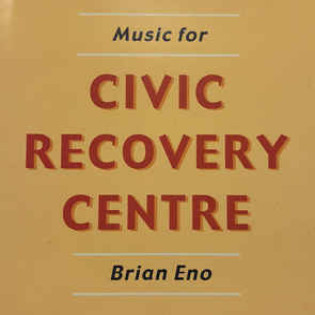 brian-eno-music-for-civic-recovery-centre.jpg