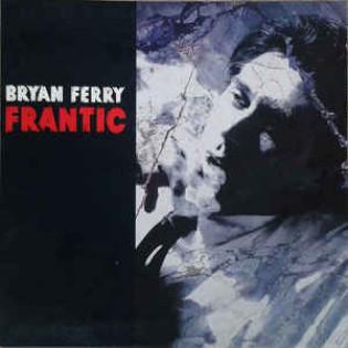 bryan-ferry-frantic.jpg