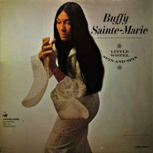 buffy-saint-marie-little-wheel-spin-and-spin.jpg