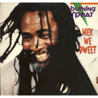 burning-spear-mek-we-dweet.png