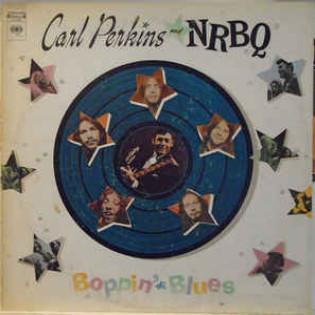 carl-perkins-and-nrbq-boppin-the-blues.jpg
