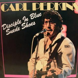 carl-perkins-disciple-in-blue-suede-shoes.jpg