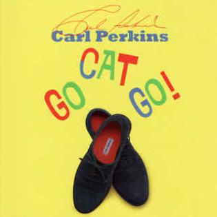 carl-perkins-go-cat-go.jpg