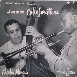 charles-mingus-and-thad-jones-jazz-collaborations-volume-1.jpg