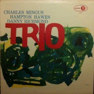 charles-mingus-hampton-hawes-and-dannie-richmond-mingus-three.jpg