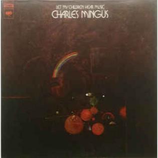 charles-mingus-let-my-children-hear-music.jpg