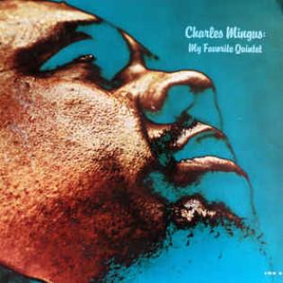 charles-mingus-my-favorite-quintet.jpg