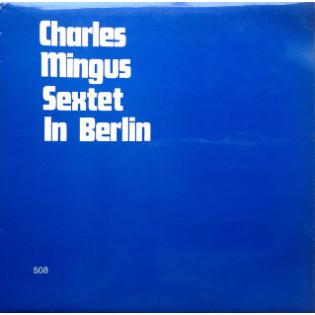 charles-mingus-sextet-in-berlin.jpg