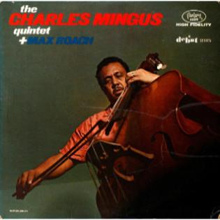 charles-mingus-the-charles-mingus-quintet-and-max-roach.jpg